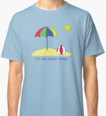 Simple Things - Beach Ball Classic T-Shirt
