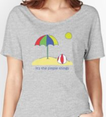 Simple Things - Beach Ball Women's Relaxed Fit T-Shirt