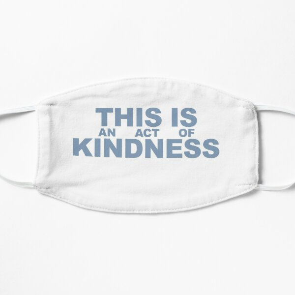 This is an Act of Kindness mask, blocky, blue on white Mask