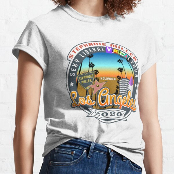 Stephanie Miller's Sexy Liberal Virtual Tour - Los Angeles Classic T-Shirt