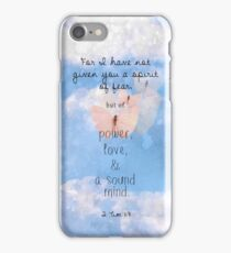 2 Tim 1:7 - I have not given you a spirit of fear iPhone Case/Skin