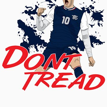 Don't Tread by TheReserveSquad