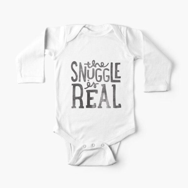 the SNUGGLE is REAL Long Sleeve Baby One-Piece