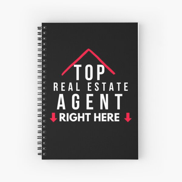 Top Real Estate Agent Right HERE! Spiral Notebook