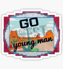 Go West, Young Man Sticker
