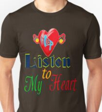 ۞»♥Romantic Love:Listen to My Heart Clothing & Stickers♥«۞ Unisex T-Shirt
