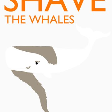 Shave the Whales by Vallarion