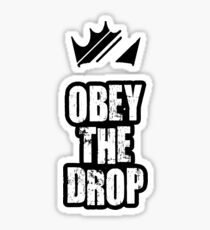 Obey The Drop Sticker