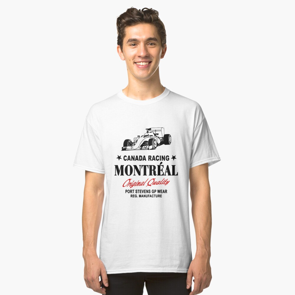 Montreal Canada Racing - Formula One Racer Classic T-Shirt