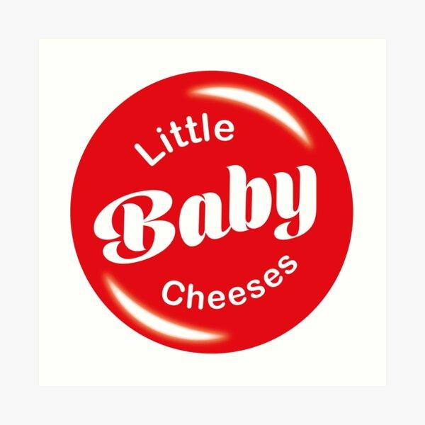 Little baby cheeses, Kath & Kim Art Print