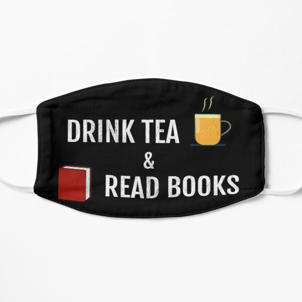 Drink Tea And Read Books Mask