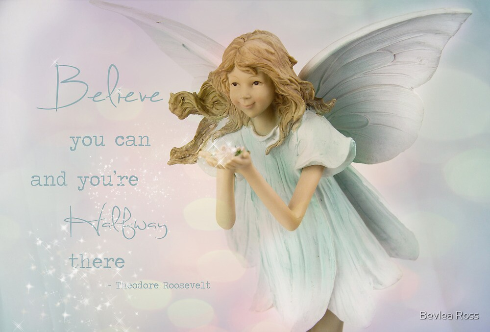 Believe by Bevlea Ross