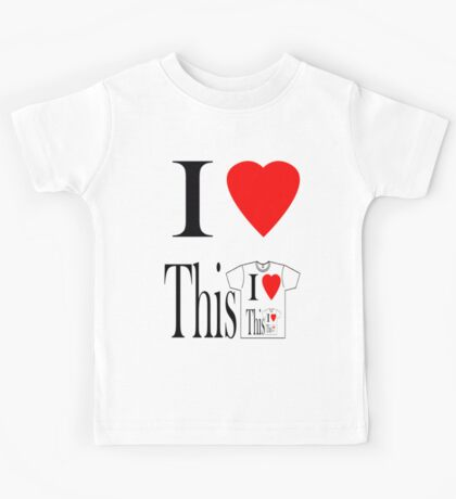 i heart this t-shirt  Kids Clothes