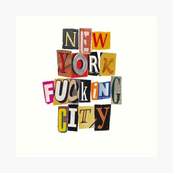 New York F*cking City Art Print