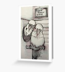 Home-tweet-home Greeting Card