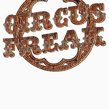 Circus Freak by CreativoDesign