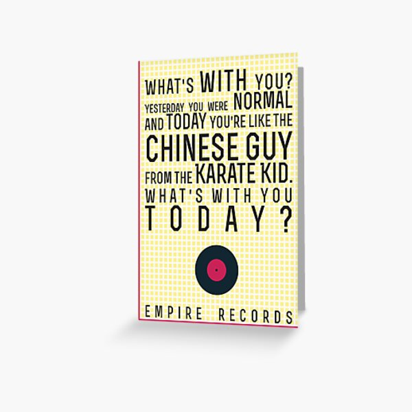Empire Records Quote Greeting Card