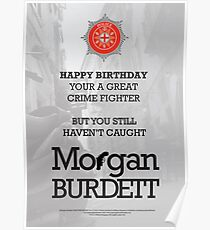 Morgan Burdett Crime Fighter Birthday Card Poster
