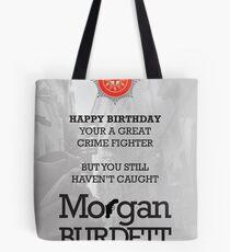 Morgan Burdett Crime Fighter Birthday Card Tote Bag