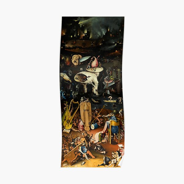 HELL By Hieronymus Bosch Poster