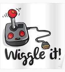 Old school gamer joystick - wiggle it! Poster