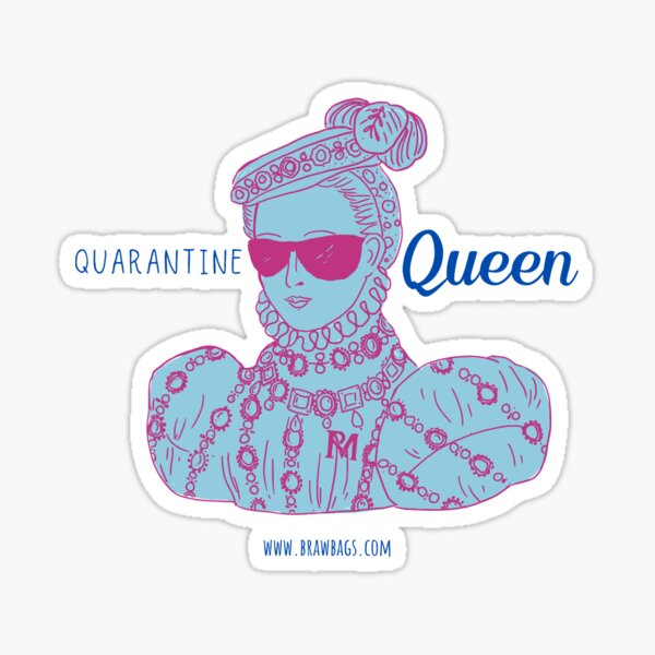 Quarantine Queen - Pop of Color Fuchsia and Blue Sticker