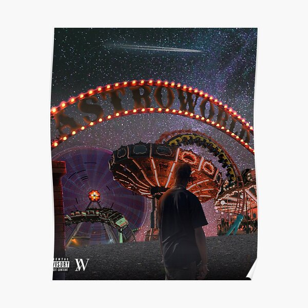 Travis Scott Astroworld Poster