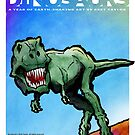 DINOSAURS by Bret Taylor