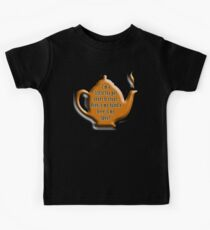 NURSERY RHYME, TEA, TEA POT,  Cuppa, I'm a little tea pot, short & stout, here is my handle, here is my spout. Childs poem Kids Tee