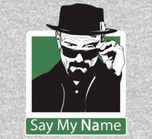 """Say My Name"" _ Heisenberg"