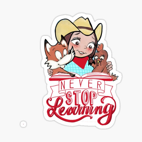 Never Stop Learning - Miss Jamie's Farm Sticker