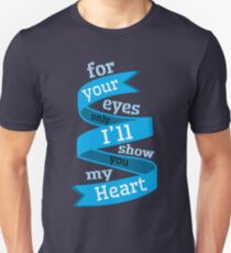 For Your Eyes Only Unisex T-Shirt