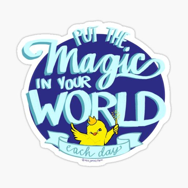 Magic Chickie Says - Miss Jamie's Farm  Sticker