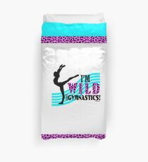I'm Wild About Gymnastics Duvet Cover