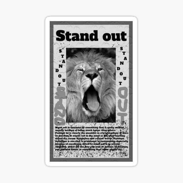 Stand Out. Sticker