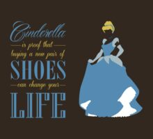 Cinderella - Shoes can change your life | Women's T-Shirt