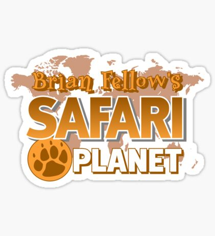 Brian Fellow's Safari Planet Sticker