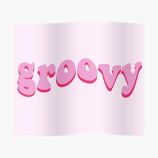 Pink Groovy Poster