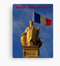 Pray For Paris ~ 11/13/2015 Canvas Print