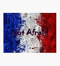 Not Afraid ~ 11/13/2015 Photographic Print