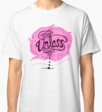 Unless Classic T-Shirt
