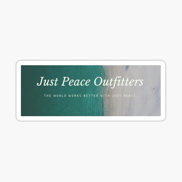 Just Peace Outfitters Cover 1 Sticker