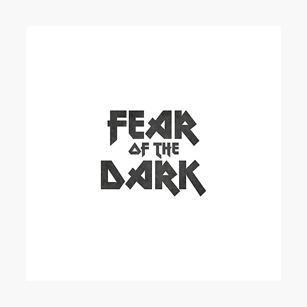 Fear of the dark, for heavy metal lovers Photographic Print