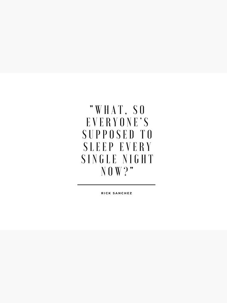 Rick and Morty - Sleep every night? by Davidadams08