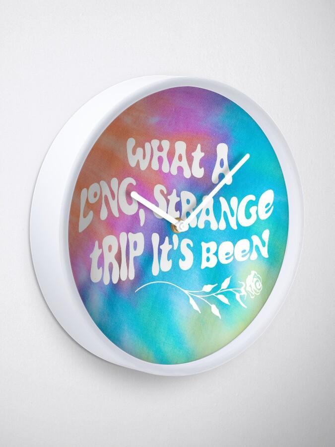 Alternate view of Tie Dye -  What a Long Strange Trip It's Been Clock