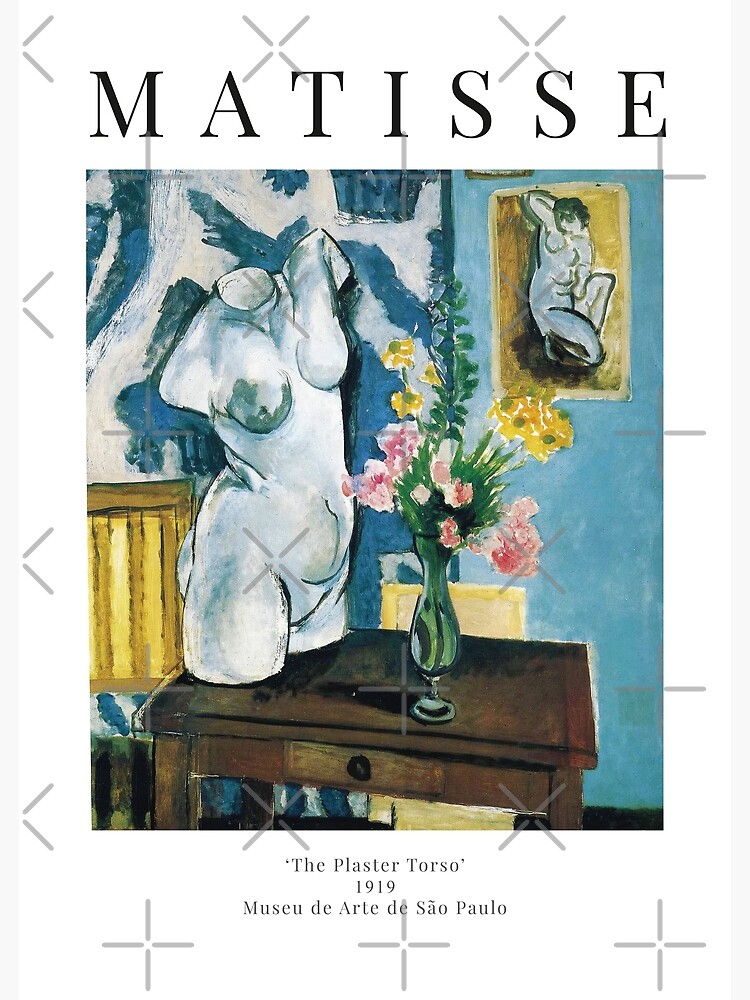 Henri Matisse - The Plaster Torso - Exhibition Poster by studiofrivolo
