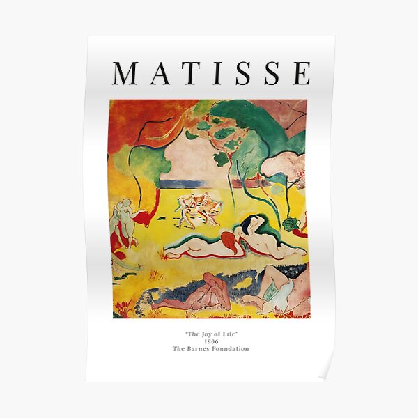 Henri Matisse - The Joy of Life - Exhibition Poster Poster