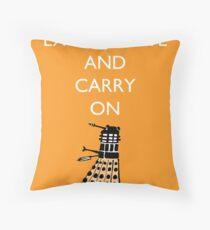 Exterminate and Carry On - Orange Throw Pillow