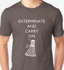 Exterminate and Carry On - Dark Tee T-Shirt