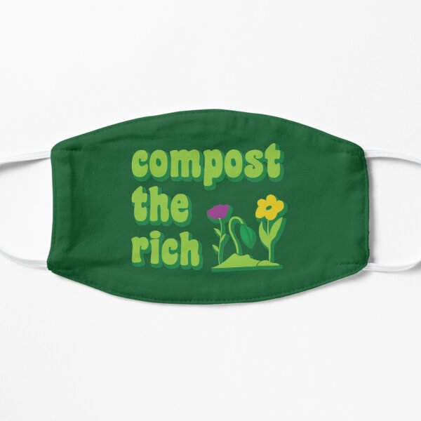 Compost the Rich Funny Gardener  Flat Mask